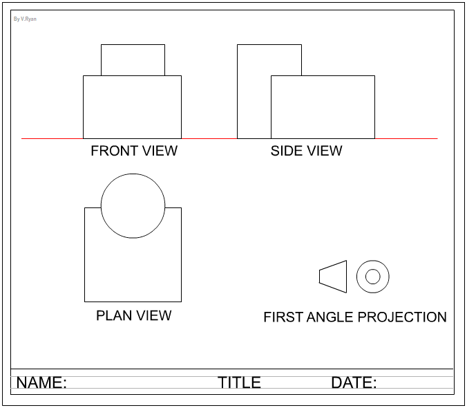 First Angle Orthographic Projection